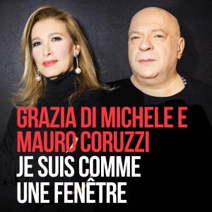 Je Suis Comme Une Fenêtre_Grazia Di Michele e Mauro Coruzzi
